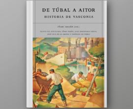 De Túbal a Aitor: Historia de Vasconia