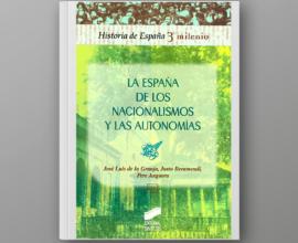 La España de los nacionalismos y las autonomías