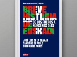 Breve Historia de Euskadi: de los Fueros a nuestros días