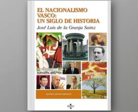 El nacionalismo vasco: un siglo de Historia