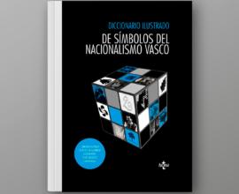 Diccionario ilustrado de símbolos del nacionalismo vasco