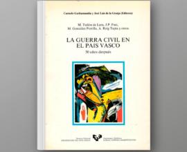 La Guerra Civil en el País Vasco. 50 años después